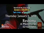 Yerachmiel & Aaron Razel  -- The Secret of Shabbos --  Jan 7, 2010 at Reshimu